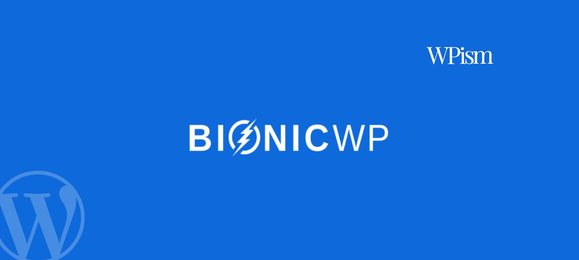 BionicWP Review – Managed WordPress Hosting