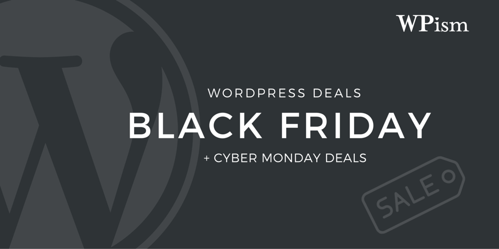 WordPress Black Friday Deals 2018 + Cyber Monday Discounts