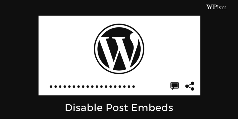 How to disable post embeds for your WordPress blog?