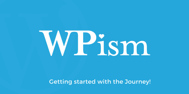 Welcome to WPism – Another WordPress Blog