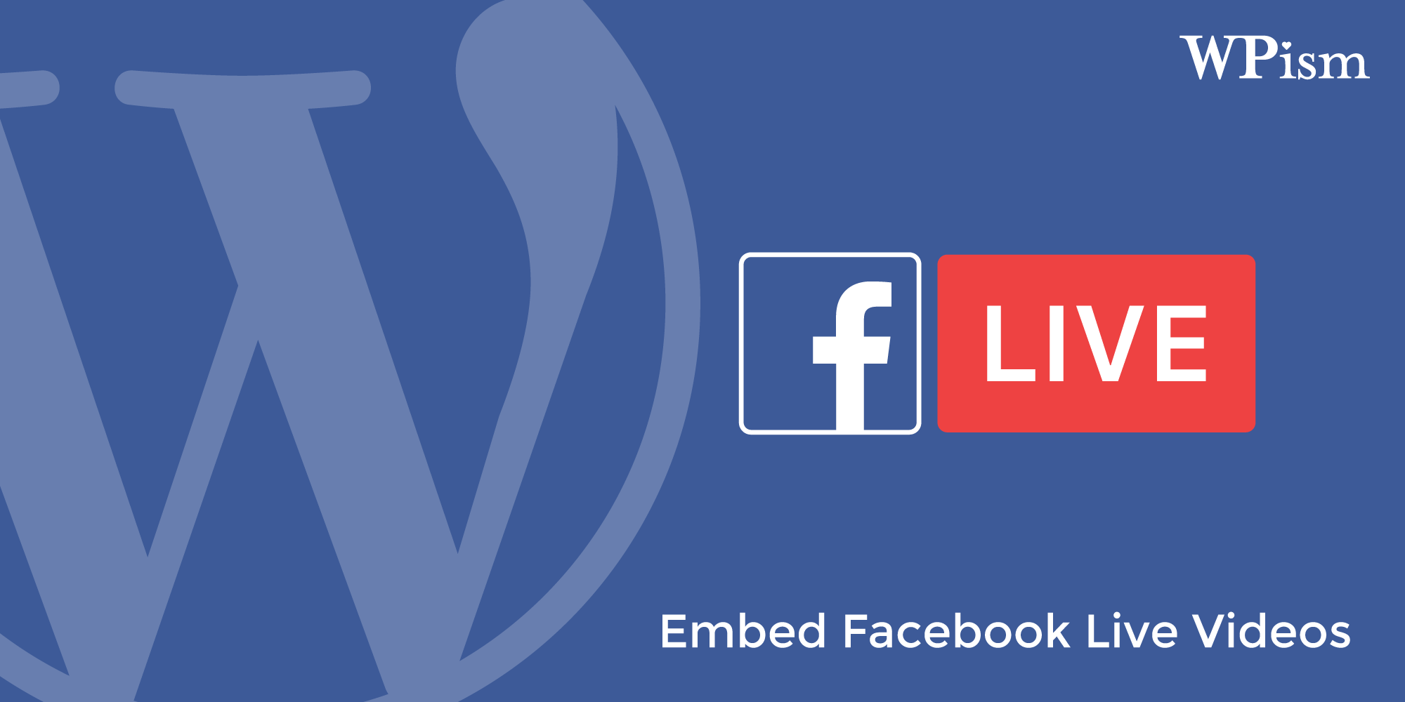 How to Embed Facebook Live Videos in WordPress