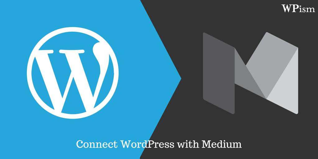 Connect WordPress with Medium