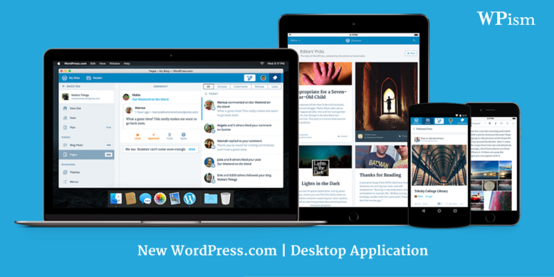 New WordPress.com and WordPress Desktop Application