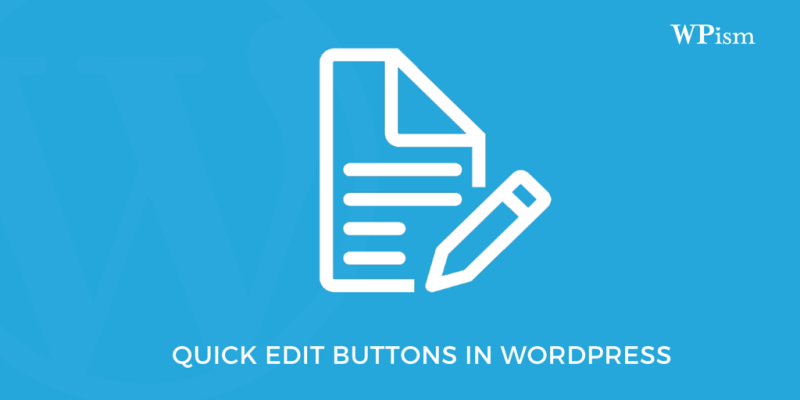 Add Quick Edit Button in WordPress Posts and Comments