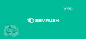 SEMrush Coupon SEO Tool WPism