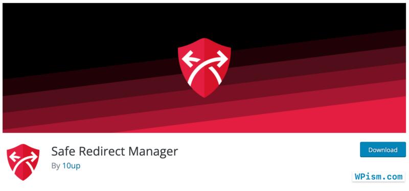 Safe Redirect Manager WordPress 301 Redirects Plugin