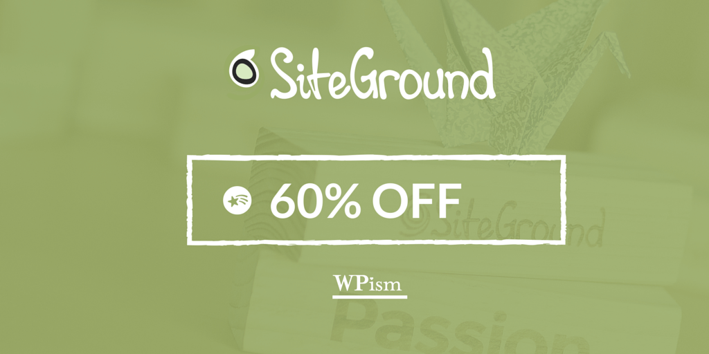 SiteGround Coupon - WordPress Hosting - Up to 60% OFF - 2019 Deals
