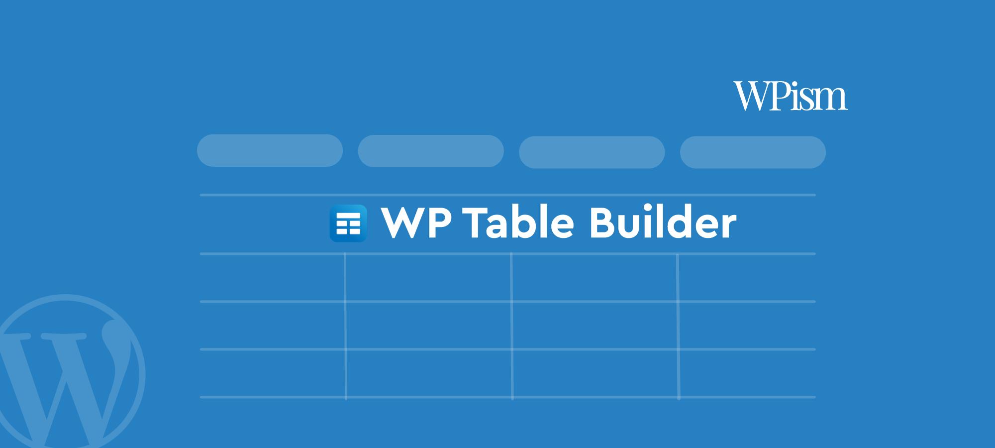 WP Table Builder Review – Drag & Drop WordPress Table Plugin