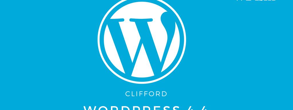 WordPress 4.4 Clifford latest