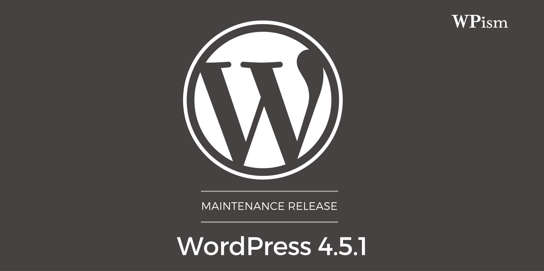 WordPress 4.5.1 Maintenance Release Download